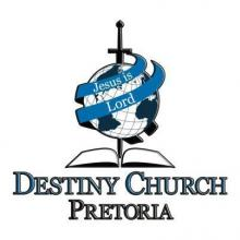 Destiny Church Pretoria